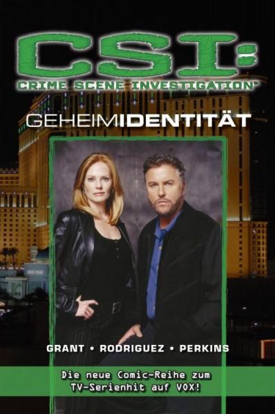 CSI: Crime Scene Investigation 3 - Geheimidentität