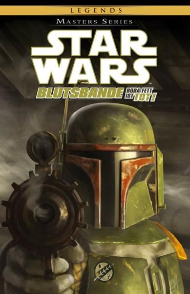 Star Wars: Masters 17: Blutsbande II - Boba Fett ist tot!