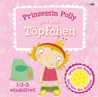 Prinzessin Polly geht aufs Töpfchen Buch
