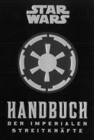 Star Wars - Handbuch der imperialen Streitkräfte