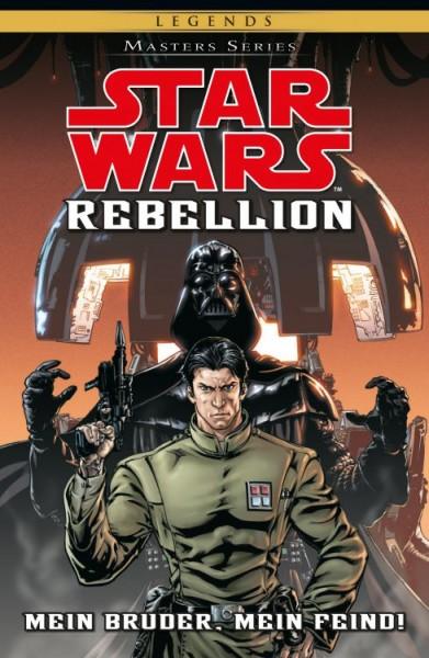 Star Wars: Masters 10 - Rebellion I: Mein Bruder, Mein Feind