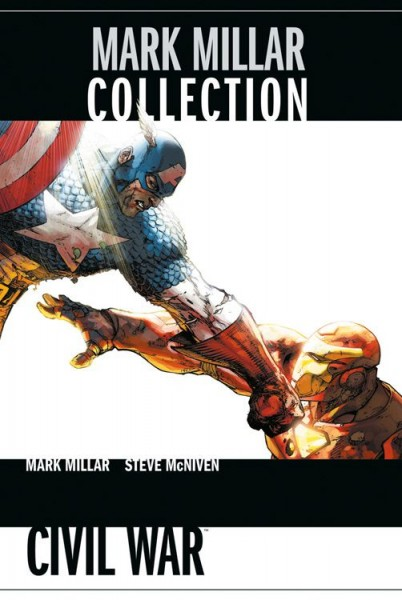 Mark Millar Collection 6: Civil War