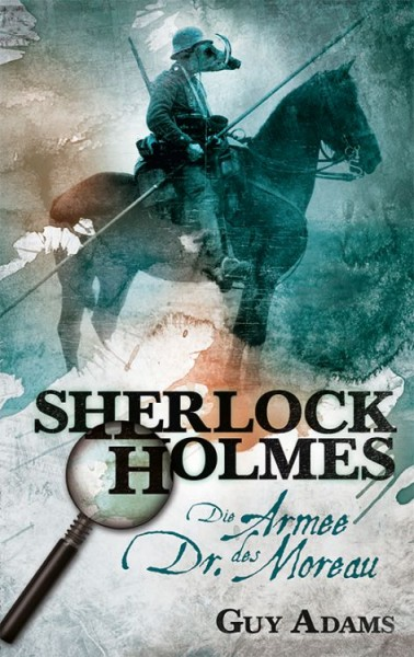 Sherlock Holmes 2: Die Armee des Dr. Moreau