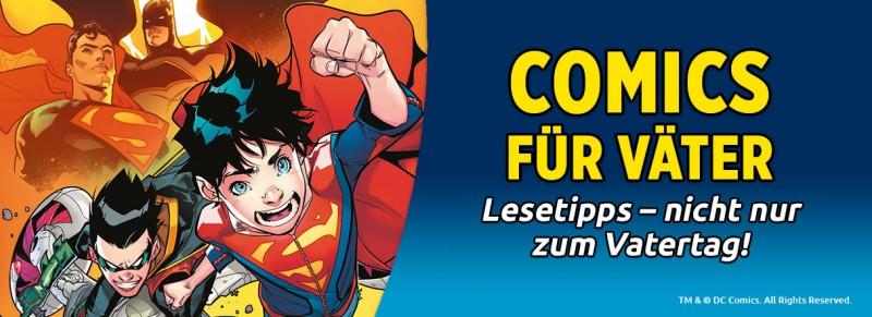 Comic für Väter – Lesetipps nicht nur zum Vatertag!