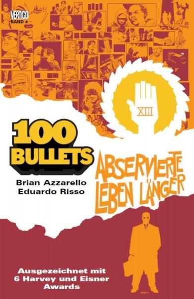 100 Bullets 4: Abservierte leben länger