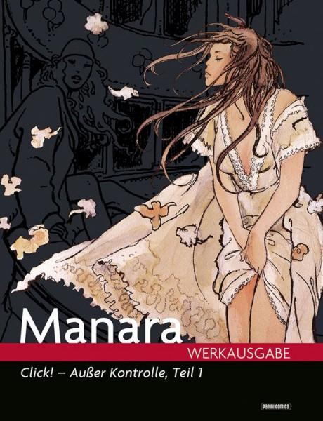Milo Manara Werkausgabe 11: Click! - außer Kontrolle