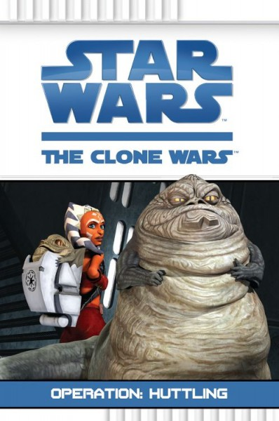 Star Wars: The Clone Wars - Operation: Huttling