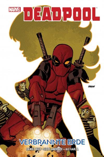 Deadpool: Verbrannte Erde Hardcover