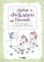Einhorn - Meine dicksten Freunde