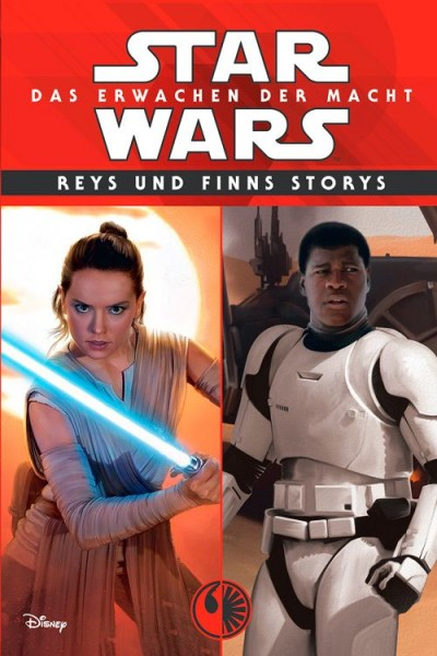 Star Wars: Das Erwachen der Macht - Reys und Finns Storys