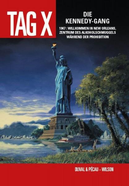 Der Tag X 2: Die Kennedy-Gang