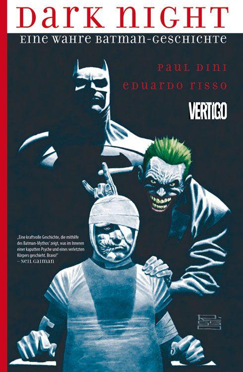 Dark Night: Eine wahre Batman-Geschichte