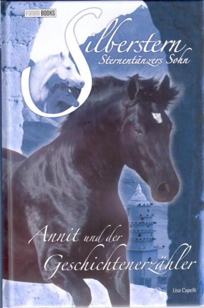 Silberstern 6 - Annit und der Geschichtenerzähler