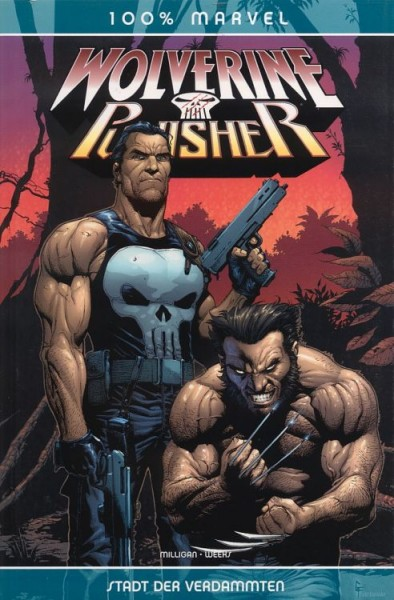 100% Marvel 11: Wolverine/Punisher - Stadt der Verdammten