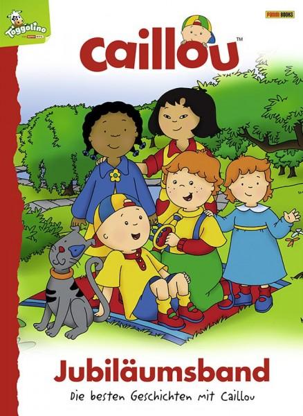 Caillou Jubiläumsband - Die besten Geschichten mit Caillou