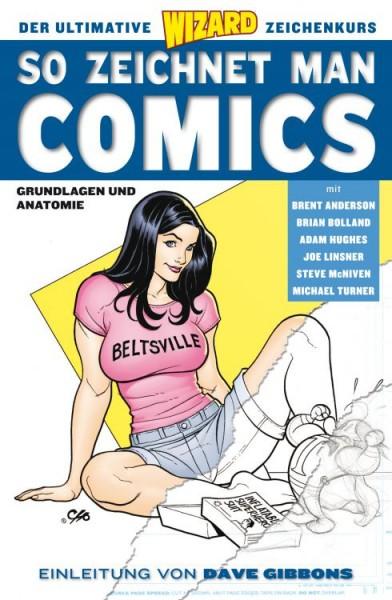 So zeichnet man comics!: Grundlagen und Anatomie