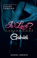 Is it Love? Carter Corp. - Gabriel Cover