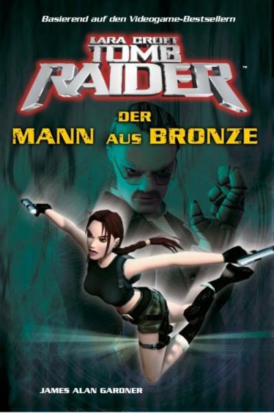 Lara Croft: Tomb Raider 3 - Der Mann aus Bronze