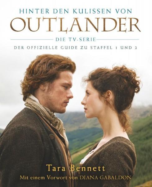 Hinter den Kulissen von Outlander: Die TV-Serie – Der offizielle Guide zu Staffel 1 und 2