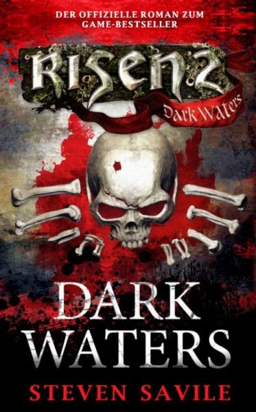 Risen 2: Dark Waters - Roman zum Game