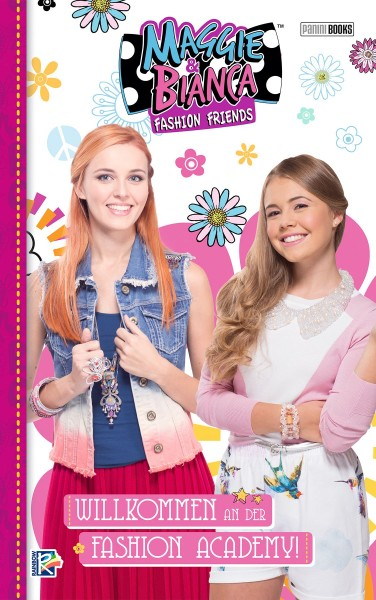 Maggie & Bianca: Fashion Friends: Willkommen an der Fashion Academy 1