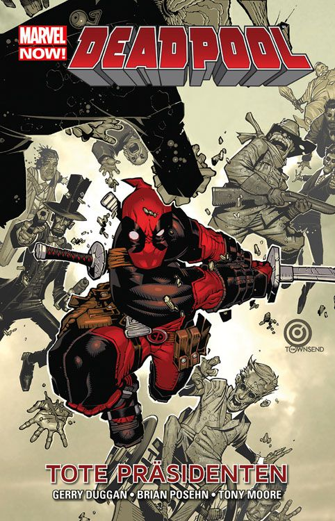 Marvel Now!: Deadpool 1: Tote...