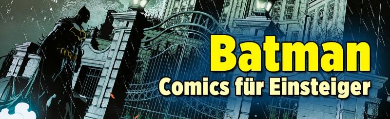 Batman Comics für Einsteiger
