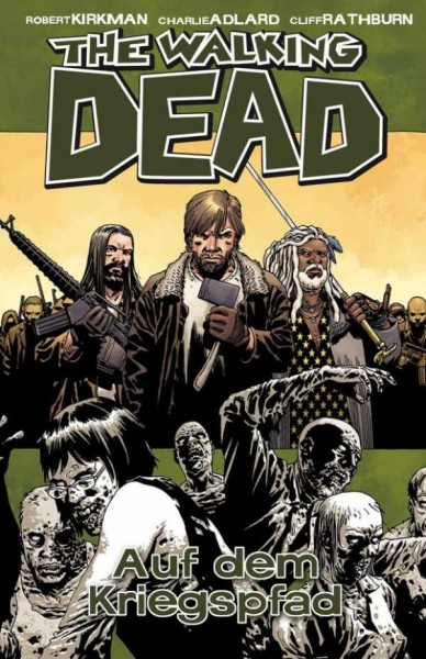 The Walking Dead 19: Auf dem Kriegspfad Hardcover