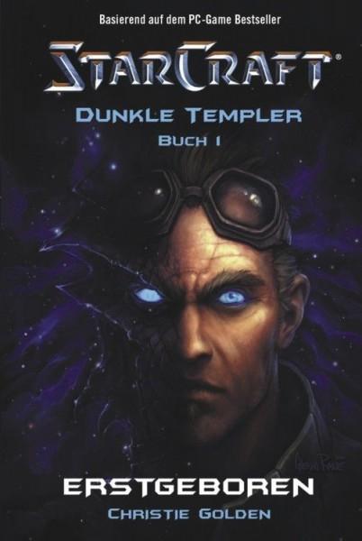 StarCraft - Dunkle Templer I - Erstgeboren