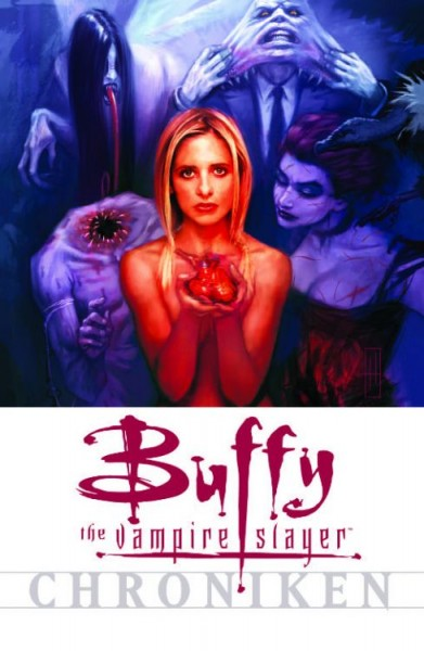 Buffy the Vampire Slayer Chroniken 3: Mitten ins Herz!