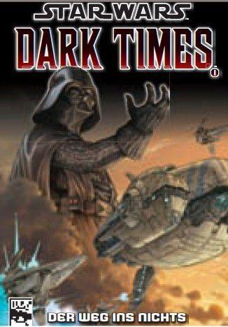 Star Wars Sonderband 65: Dark Times - Der Weg ins Nichts