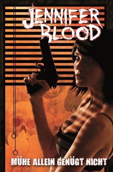 Jennifer Blood 3: Mühe allein genügt nicht