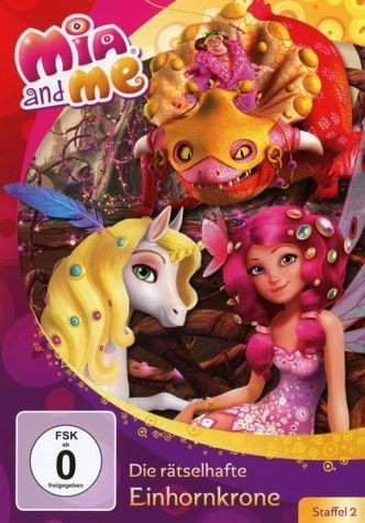 Mia and Me: Staffel 2: Vol. 7: Die rätselhafte Einhornkrone