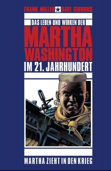 Martha Washington 2: Martha zieht in Den Krieg