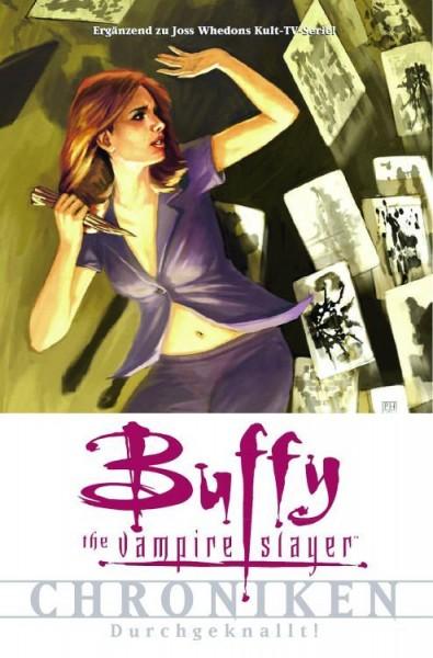 Buffy the Vampire Slayer Chroniken 2: Durchgeknallt!