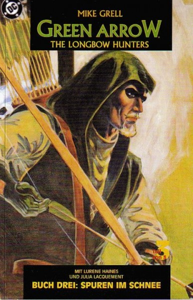 Green Arrow: the Longbow Hunters 3 - Spuren im Schnee
