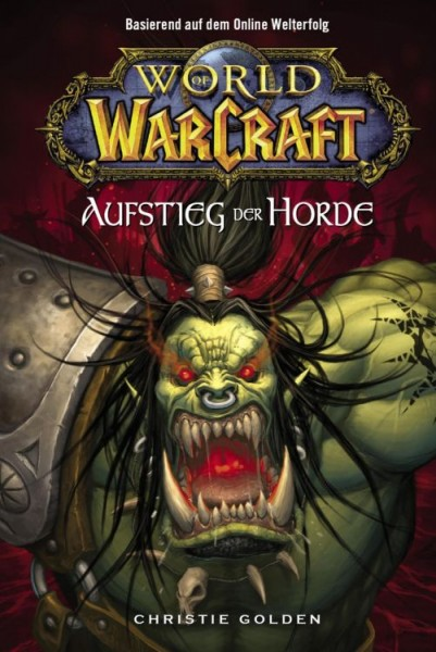 World of Warcraft 2: Aufstieg der Horde