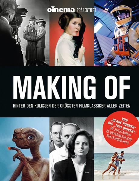 Cinema präsentiert: Making of - Hinter den Kulissen der Grössten Filmklassiker aller Zeiten