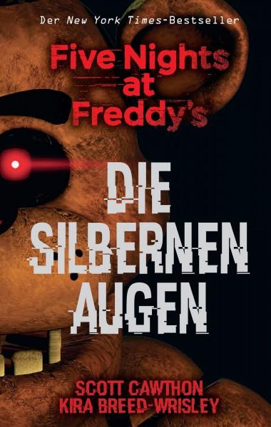 Five Nights At Freddys 1: Die Silbernen Augen