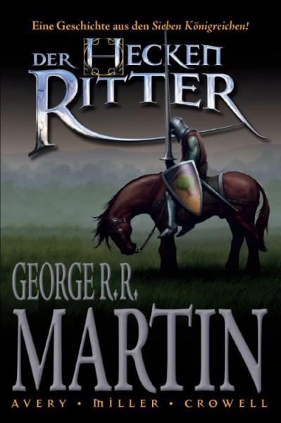 George R.r. Martin: Der Heckenritter 1