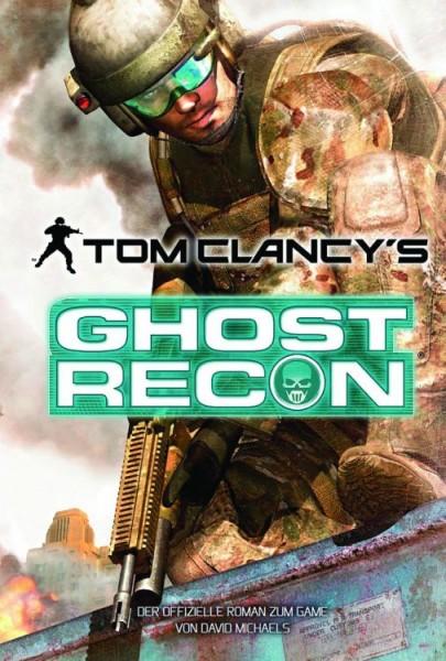 Tom Clancy's Ghost Recon - Roman zum Game