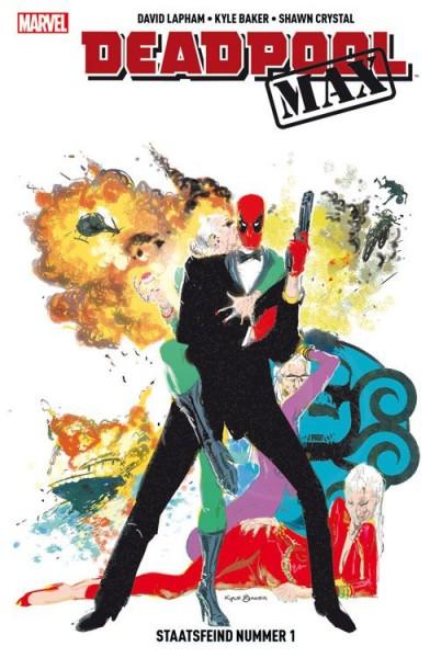 Deadpool Max 3: Staatsfeind Nummer 1