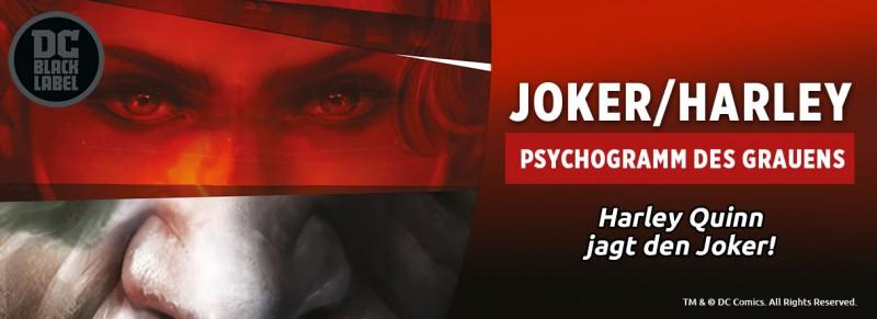 Joker/Harley: Psychogramm des Grauens – Harley Quinn jagt den Joker!