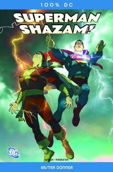 100% DC 4: Superman/Shazam