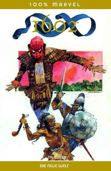 100% Marvel 23: 1602 - Die neue Welt