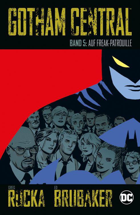 Gotham Central 5: Auf Freak-Patrouille