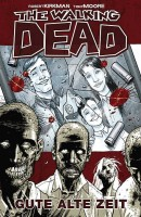 The Walking Dead 1: Gute alte Zeit Hardcover