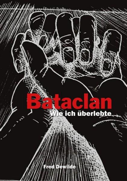Bataclan: Wie ich überlebte