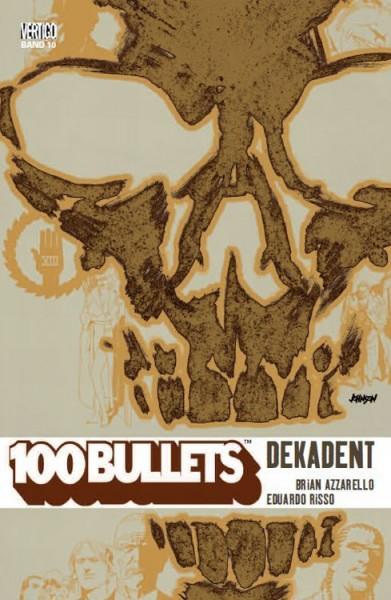 100 Bullets 10: Dekadent