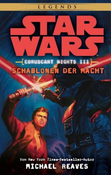 Star Wars: Coruscant Nights 3 - Schablonen der Macht